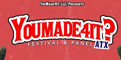 #YouMade4itATX Festival