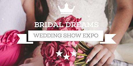 Bridal Dreams Wedding & Expo tickets