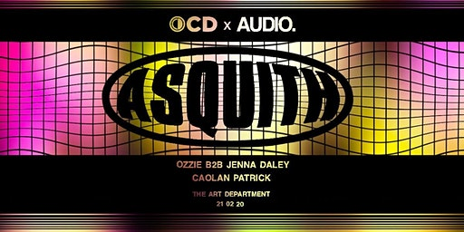 OCD X AUDIO w/Asquith
