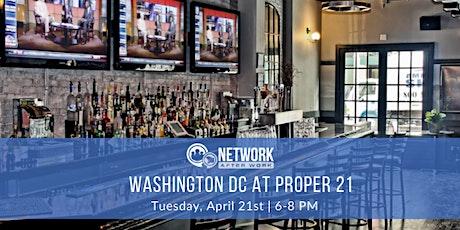 Network After Work Washington DC at Proper 21 tickets