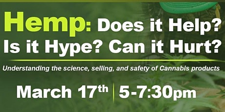 Hemp: Does it Help? Is it Hype? Can it Hurt? tickets