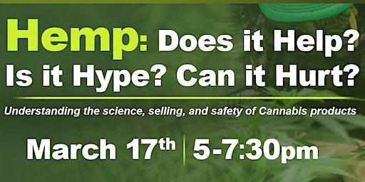 Hemp: Does it Help? Is it Hype? Can it Hurt?