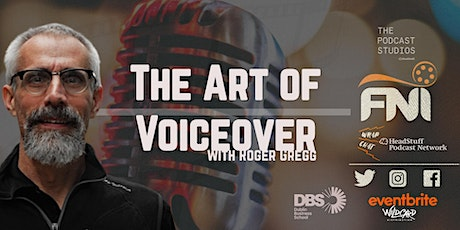 The Art of Voiceover 2 tickets