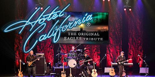 Hotel California An Original Tribute to the Eagles