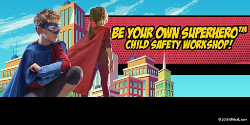 FREE Children's Personal Protection/Child Safety Workshop