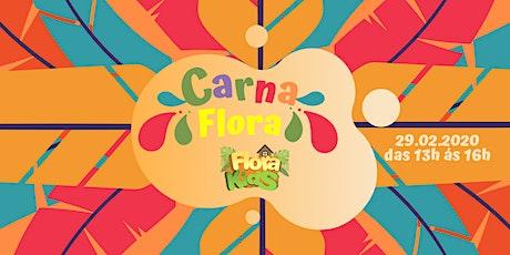 CarnaFlora 2020 | Tarde ingressos