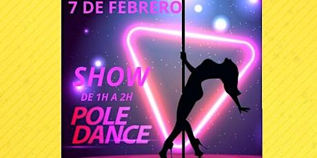 SHOW POLE DANCE + FIESTA entradas