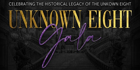 Unknown 8 Gala tickets
