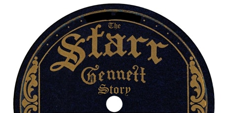Reading & Development Workshop/THE STARR-GENNETT STORY, A New Musical Play tickets