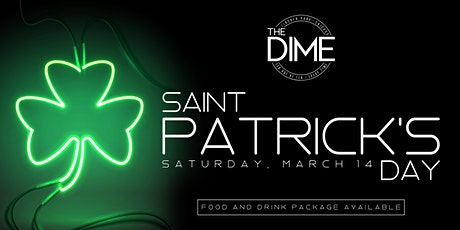 St Patty's Day @ The Dime tickets