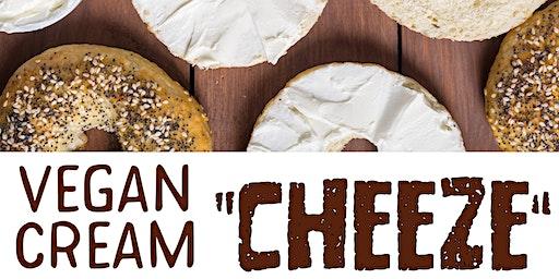 "Free Cooking Class:  Vegan Cream ""Cheeze"""