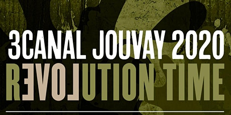 3canal JOUVAY 2020: REVOLUTION TIME tickets
