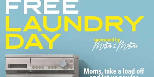 Moms Laundry day