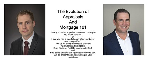 Evolution of Appraisals and Mortgage 101