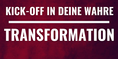 KICK-OFF IN DEINE WAHRE TRANSFORMATION - 3 TAGES BOOTCAMP Tickets