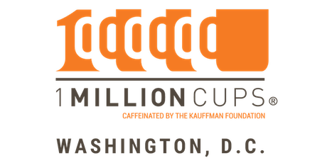 1 Million Cups Washington, D.C 03-18-2020 - OffWeGo (Location is WeWork Met Square) tickets