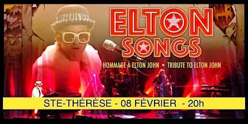 STE-THÉRÈSE - ELTON SONGS / L'hommage à Elton John 25$