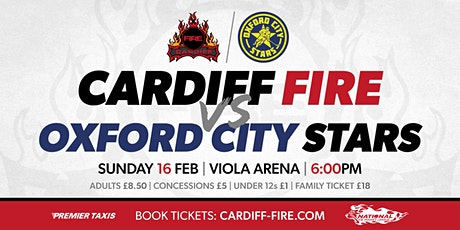 Cardiff Fire vs Oxford City Stars tickets