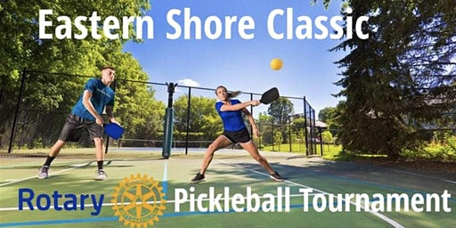 Eastern Shore Classic - Rotary Pickleball Tournament