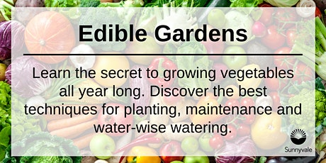 Edible Gardens tickets