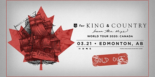 21/03 Edmonton 2 - for KING & COUNTRY burn the ships | World Tour
