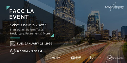 FACC LA WORKSHOP - What's new in 2020? Immigration Reform, Taxes, Healthcare, Retirement & More