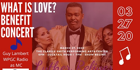 """What is Love?""	  Benefit Concert tickets"