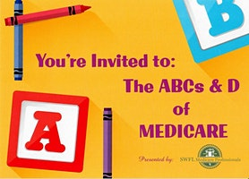 The ABCs and D of Medicare
