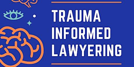 JSWS Presents: Trauma-Informed Lawyering Workshop tickets