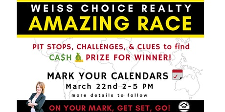 Weiss Choice Realty AMAZING RACE tickets