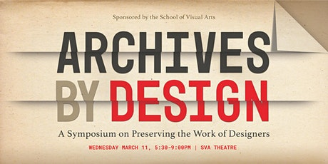 Archives by Design: Preserving the Work of Designers tickets