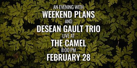 Weekend Plans, DeSean Gault Trio entradas
