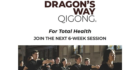 Dragon's Way Qigong®: A Six-Week Healing Journey tickets