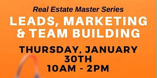 LEADS, MARKETING & TEAM BUILDING Masterclass (Charleston)