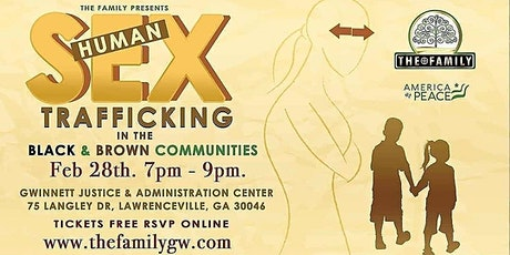 Human Sex Trafficking in the Black and Brown Communities tickets