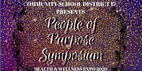 People of Purpose Symposium and Health & Wellness Expo 2020 tickets