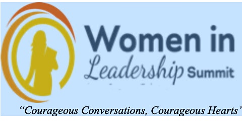 Courageous Conversations, Courageous Hearts  4th Annual Women in Leadership Summit