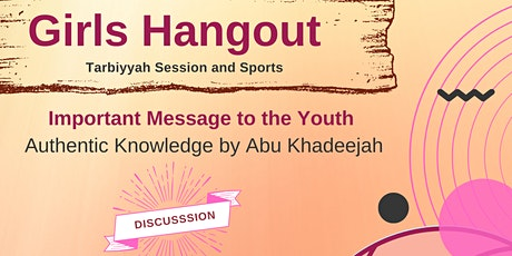 Girls Hangout: Tarbiyyah Session and Sports tickets