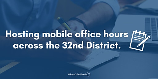Rep. Colin Allred's Mobile Office Hours -  Garland