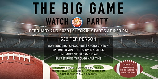 The Big Game Watch Party- 107 Dave & Buster's Myrtle Beach