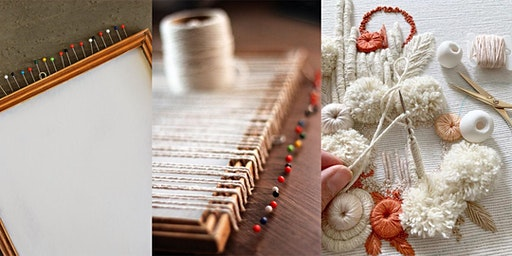 Everyday Weaving and/or Sculptural Embroidery, Sundays 3/15 thru 4/5