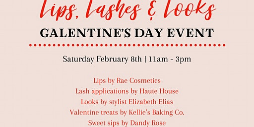 Galentine's Event: Lips, Lashes, & Looks
