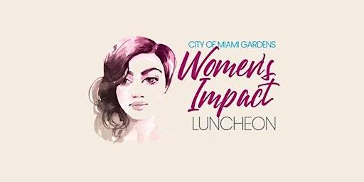 Mayor Gilbert & City of Miami Garden's JITG Women's Impact Luncheon