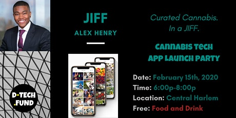 D-TECH.FUND Presents: JIFF App Launch Party (Cannabis Tech) tickets