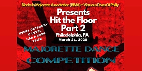 HIT THE FLOOR 2 Majorette Competition  tickets