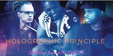 IJS presents Ronnie Burrage and Holographic Principle tickets