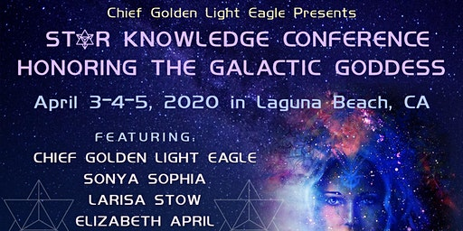 "4-4-4 Star Knowledge Conference ""Honoring the Galactic Goddess"""