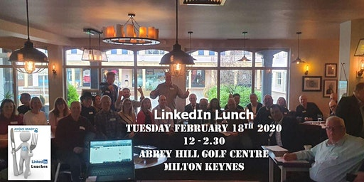 LinkedIn Lunch February 2020 - Meeting, Learning, Eating, Laughing