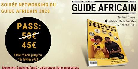 Soiree Networking & Présentation du Guide Africain 2020 billets