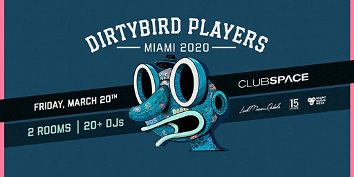 Dirtybird Players Miami - MMW 2020